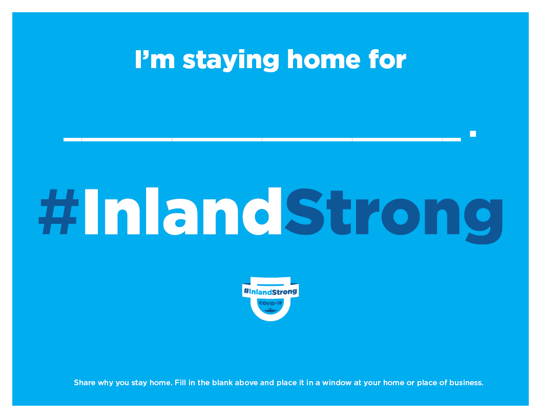 InlandStrong_LetterSized_StayHome.jpg#asset:28684