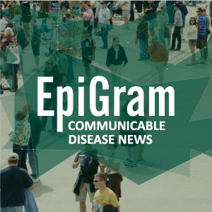 Epigram Communicable Disease News